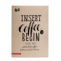 "(No. 215856) Blackblok ""Insert Coffee to Begin"" (2 coloured blok)"